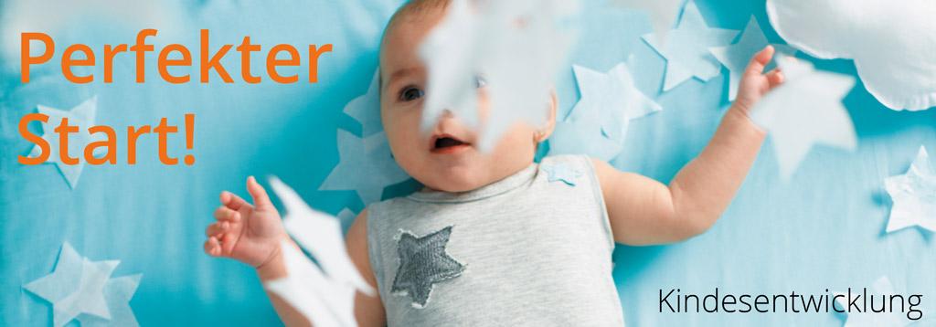 perfekter start in die kindesentwicklung